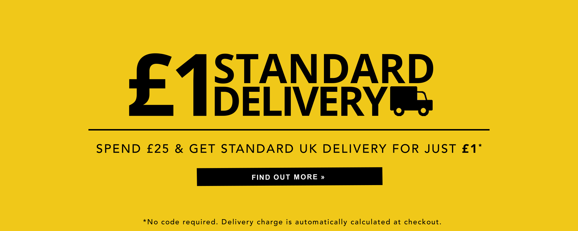 £1 delivery - Spend £25+ 1
