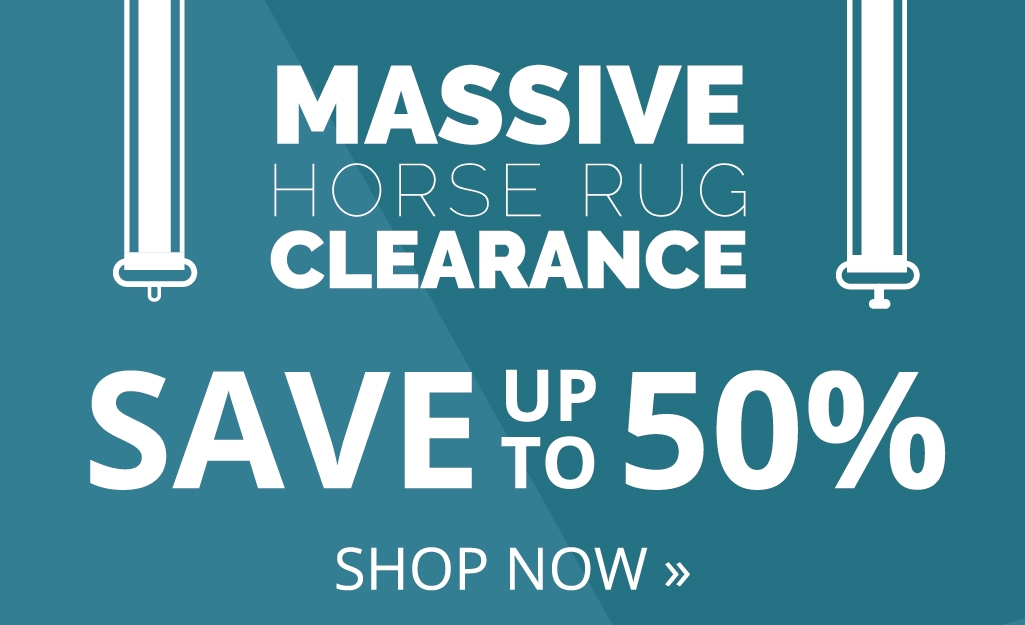 Massive Horse Rug Clearance - Save up to 50%